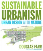Sustainable Urbanism 1st Edition 9780471777519 047177751X