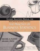 The Practice of Business Statistics Student Solutions Manual 0 9780716798606 0716798603