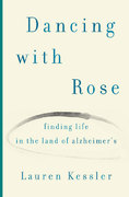 Dancing with Rose 1st Edition 9780670038596 0670038598