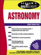 Schaum's Outline of Astronomy 1st Edition 9780071364362 0071364366