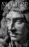 The Molière Encyclopedia 0 9780313312557 0313312559