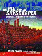 The Pig and the Skyscraper 0 9781859844984 1859844987