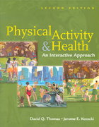 Physical Activity and Health 2nd Edition 9780763741501 0763741507