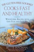 The Gluten-Free Gourmet Cooks Fast and Healthy 2nd edition 9780805065251 0805065253