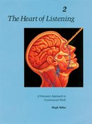 The Heart of Listening, Volume 2 2nd edition 9781556432804 1556432801