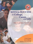 Keys to Success in College, Career and Life 4th edition 9780130947659 0130947652