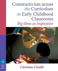 Constructivism across the Curriculum in Early Childhood Classrooms 1st Edition 9780205348541 0205348548
