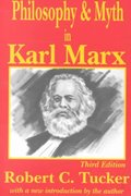 Philosophy and Myth in Karl Marx 3rd Edition 9780765806444 0765806444