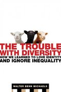 The Trouble with Diversity 1st edition 9780805078411 080507841X