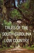 Tales of the South Carolina Low Country 0 9780895870278 0895870274