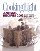 Cooking Light Annual Recipes 2002 1st edition 9780848724504 084872450X