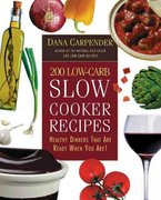 200 Low Carb Slow Cooker Recipes 0 9781592330768 1592330762