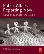 Public Affairs Reporting Now 1st Edition 9780240808253 0240808258
