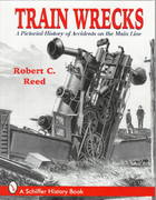Train Wrecks 0 9780764301360 0764301365