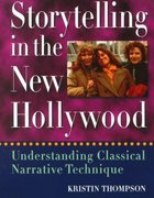 Storytelling in the New Hollywood 1st Edition 9780674839755 0674839757