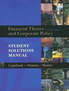 Student Solutions Manual for Financial Theory and Corporate Policy 4th edition 9780321179548 0321179544