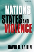 Nations, States, and Violence 1st Edition 9780199228232 019922823X