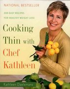 Cooking Thin with Chef Kathleen 0 9780618624294 0618624295