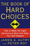 The Book of Hard Choices 0 9780767922586 0767922581