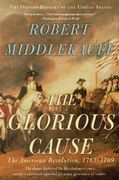The Glorious Cause 2nd Edition 9780195315882 019531588X