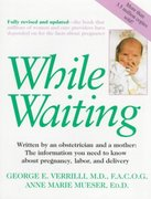 While Waiting 1st edition 9780312099381 031209938X