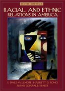 Racial and Ethnic Relations in America 6th Edition 9780205318032 0205318037
