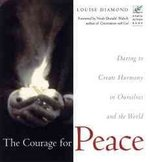The Courage for Peace 1st Edition 9781609251420 1609251423