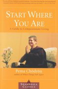 Start Where You Are 1st Edition 9781570628399 1570628394