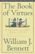 The Book of Virtues 1st edition 9780684835778 0684835770