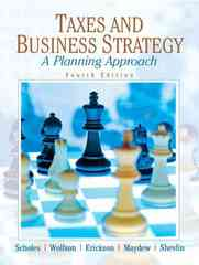 Taxes & Business Strategy 5th Edition 9780132752671 0132752670