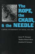 The Rope, the Chair, and the Needle 0 9780292752139 029275213X