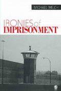 Ironies of Imprisonment 72th Edition 9780761930594 0761930590