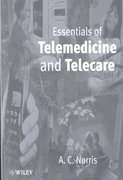 Essentials of Telemedicine and Telecare 1st edition 9780471531517 0471531510