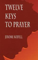 Twelve Keys to Prayer 0 9780814625804 0814625800