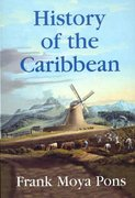 History of the Caribbean 1st Edition 9781558764156 1558764151