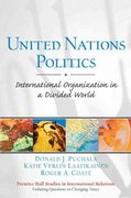 United Nations Politics 1st edition 9780131727656 0131727656