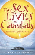 The Sex Lives of Cannibals 1st Edition 9780767915304 0767915305