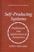 Self-Producing Systems 1st edition 9780306447976 0306447975