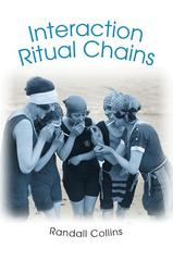 Interaction Ritual Chains 0 9780691123899 0691123896