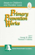 Primary Prevention Works 1st edition 9780761904687 0761904689