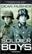 Soldier Boys 1st Edition 9780689860218 0689860218