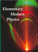 Elementary Modern Physics 1st edition 9780879015695 0879015691