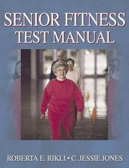 Senior Fitness Test Manual 1st edition 9780736033565 0736033564