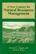 A New Century for Natural Resources Management 0 9781559632621 1559632623