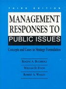 Management Responses to Public Issues 3rd edition 9780135540725 0135540720