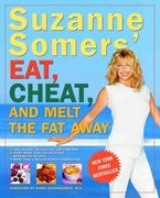Suzanne Somers' Eat, Cheat, and Melt the Fat Away 0 9781400047062 1400047064
