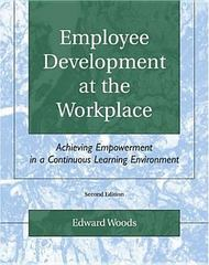 Employee Development at the Workplace 2nd edition 9780757516870 0757516874