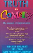 Truth in Comedy 1st Edition 9781566080033 1566080037