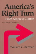 America's Right Turn 2nd Edition 9780801858727 0801858720