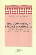 The Companion Species Manifesto 2nd edition 9780971757585 0971757585